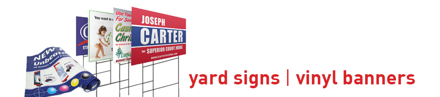 Exceptional Prices for Yard Signs & Banners