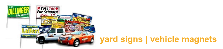 Exceptional Prices for Yard Signs & Vehicle Magnetic Signs